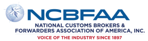 Member of the National Customs Brokers & Forwarders Association of America, Inc., (NCBFAA)