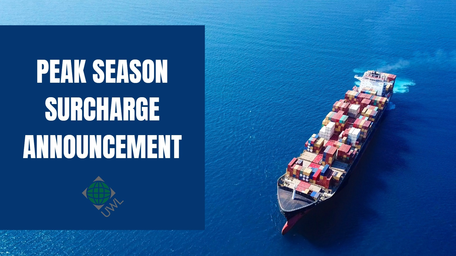 Peak-Season-Surcharge-Announcement-Cover-UWL-Customer-Alerts